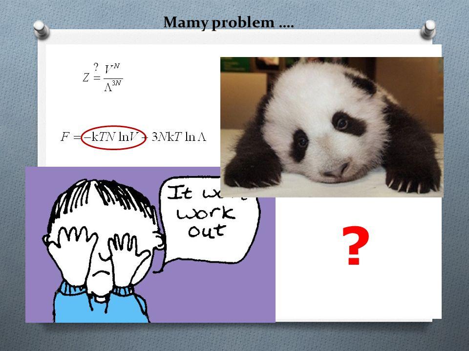 Mamy problem …. ? ?