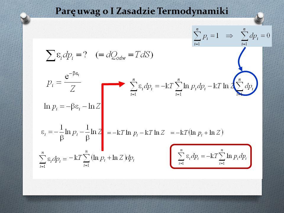 Klasyczne (pseudoklasyczne) wyprowadzenie termodynamiki statystycznej H(p,q) = K(p) + U(q) pęd uogólniony współrzędna uogólniona Newton Hamilton RÓWNANIA RUCHU Wady (Newton): u zależnienie od współrzędnych kartezjańskich 3 równania drugiego rzędu p roblemy konceptualne (siła!) Zalety (Hamilton): niezależne od układu współrzędnych 6 równań pierwszego rzędu oparcie się na energii, a nie siłach Wiliam Rowan Hamilton (1805-1865) potencjalna całkowita = hamiltonian kinetyczna