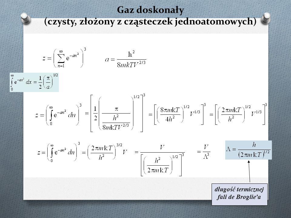 Podsumowanie (2) Uśrednianie statystyczne - reguły: z akłada się zasadę równych prawdopodobieństw i hipotezę ergodyczną; ergodyczność układu można przyjąć dla układów kwazyergodycznych, ł ącznikiem pomiędzy światem mikro- i makro- jest funkcja podziału (suma stanów), której definicja zależy od zespołu statystycznego; stanowi ona czynnik normalizujący w wyrażeniu na prawdopodobieństwo zaistnienia stanu kwantowego; dla zespołu kanonicznego wyraża się wzorem: Znajomość funkcji podziału umożliwia wyznaczenie wszystkich funkcji termodynamicznych.