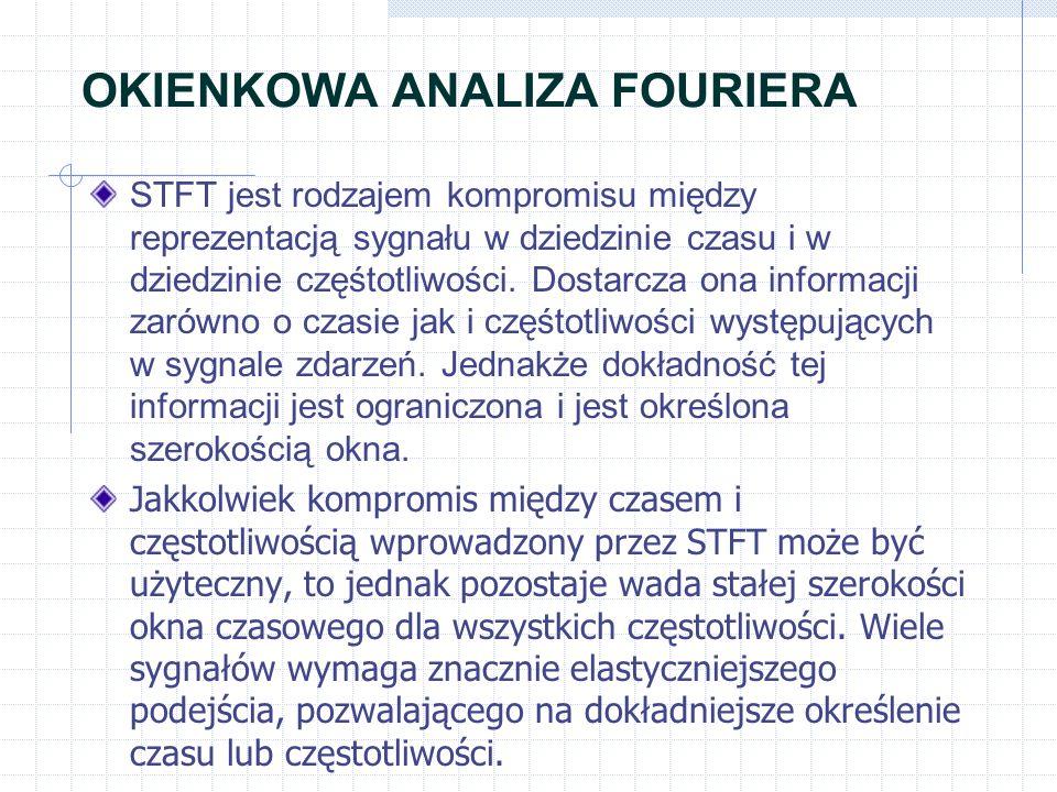 OKIENKOWA ANALIZA FOURIERA STFT jest rodzajem kompromisu między reprezentacją sygnału w dziedzinie czasu i w dziedzinie częśtotliwości. Dostarcza ona