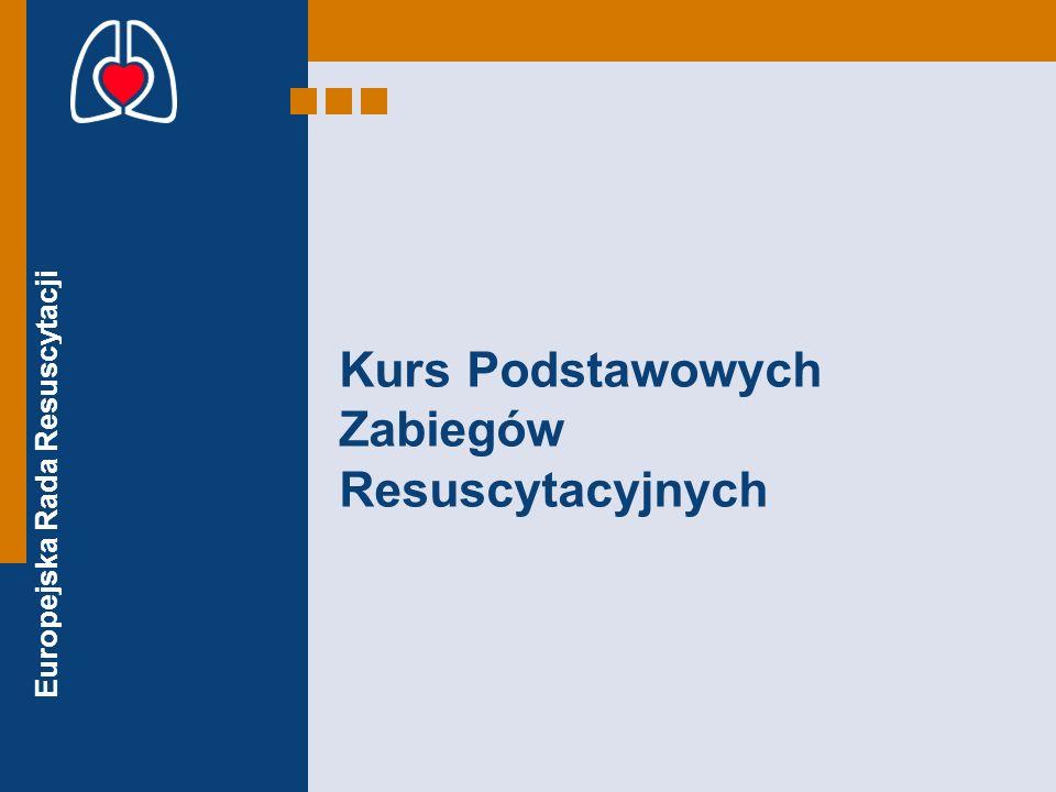 Europejska Rada Resuscytacji Kurs Podstawowych Zabiegów Resuscytacyjnych