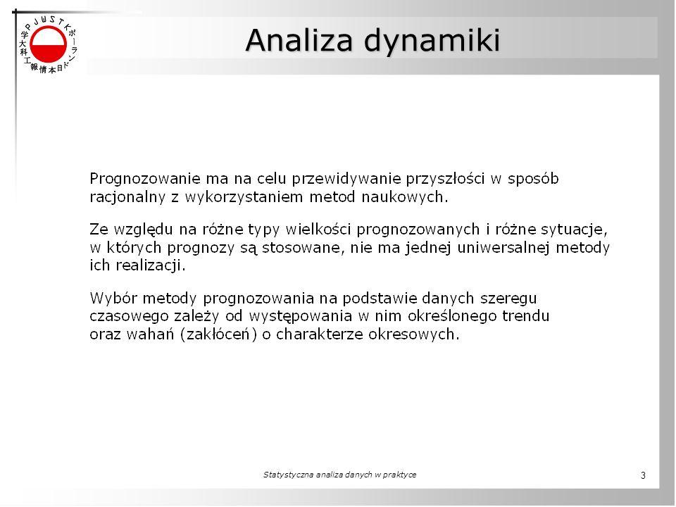 Statystyczna analiza danych w praktyce 3 Analiza dynamiki