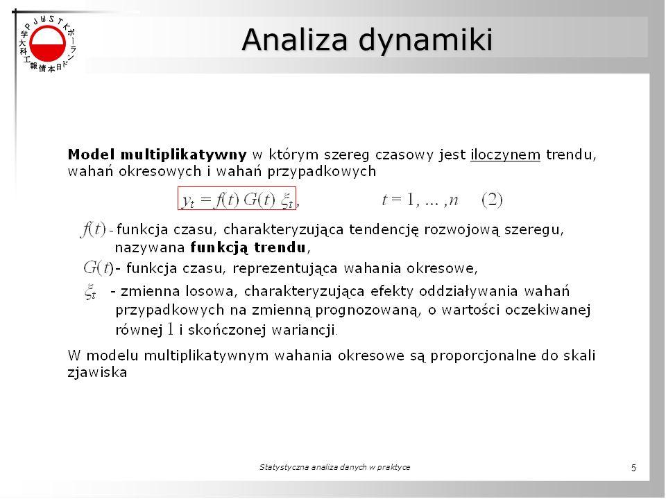 Statystyczna analiza danych w praktyce 5 Analiza dynamiki