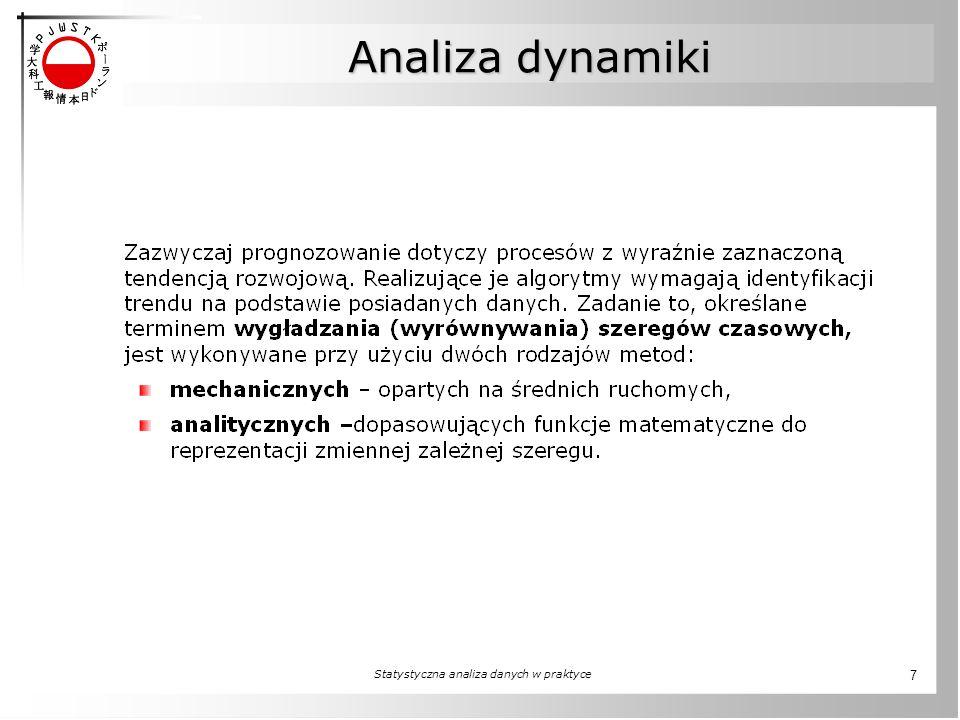Statystyczna analiza danych w praktyce 7 Analiza dynamiki