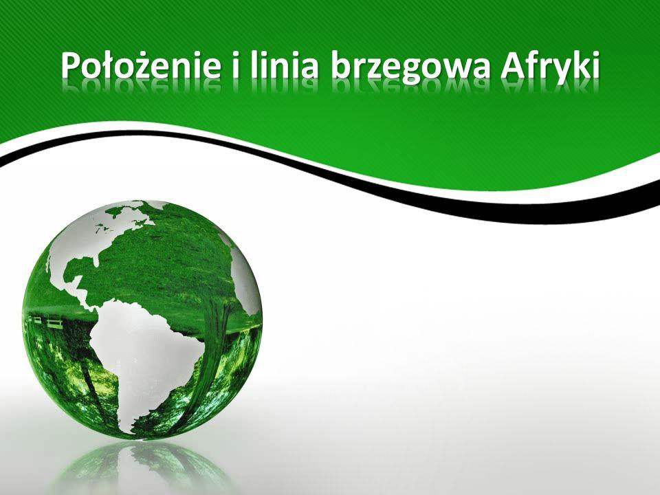 Afryka jest położona niemal symetrycznie po obu stronach równika, czyli na półkuli północnej i południowej.