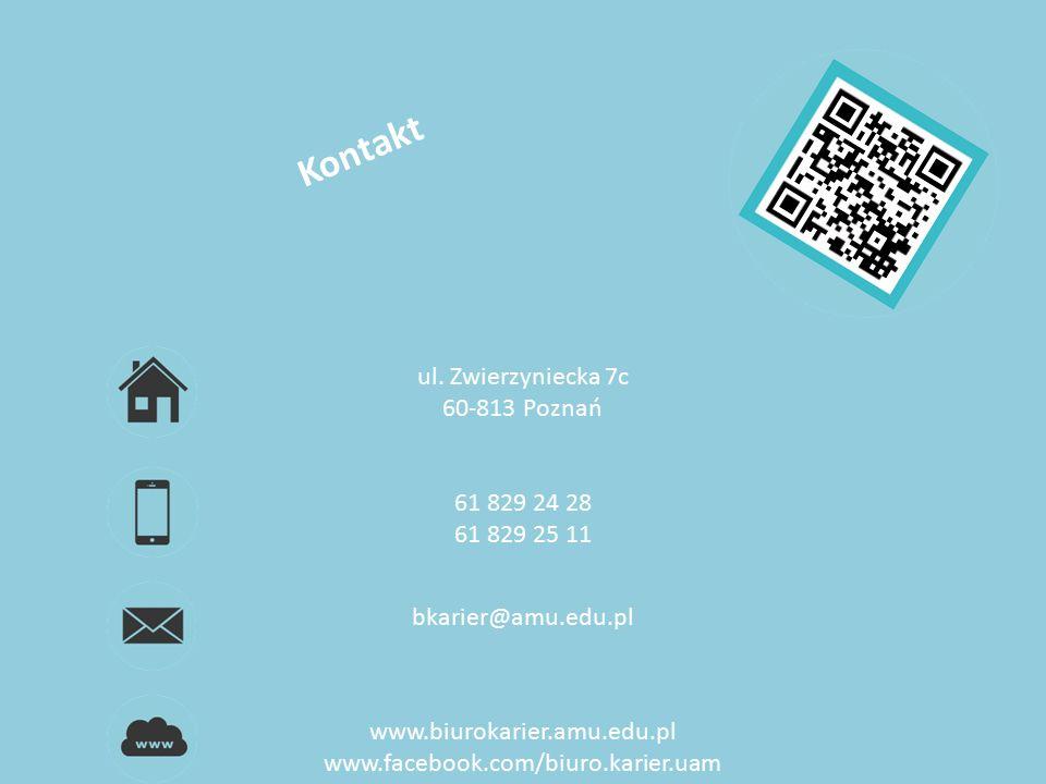 ul. Zwierzyniecka 7c 60-813 Poznań 61 829 24 28 61 829 25 11 bkarier@amu.edu.pl www.biurokarier.amu.edu.pl www.facebook.com/biuro.karier.uam Kontakt B
