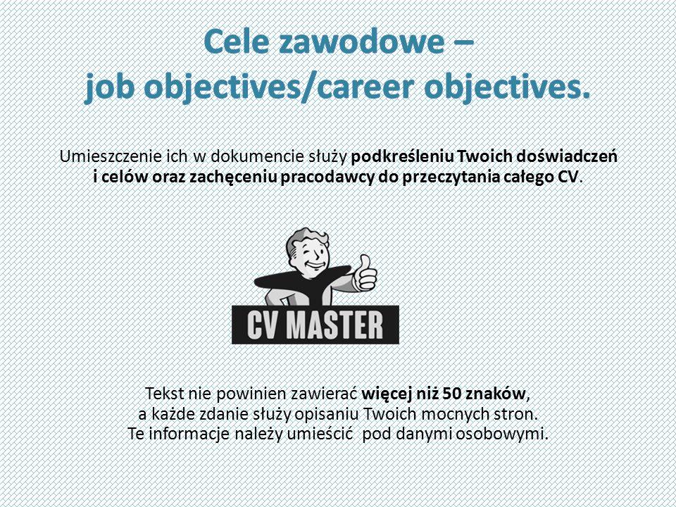 Umieszczenie ich w dokumencie służy podkreśleniu Twoich doświadczeń i celów oraz zachęceniu pracodawcy do przeczytania całego CV.