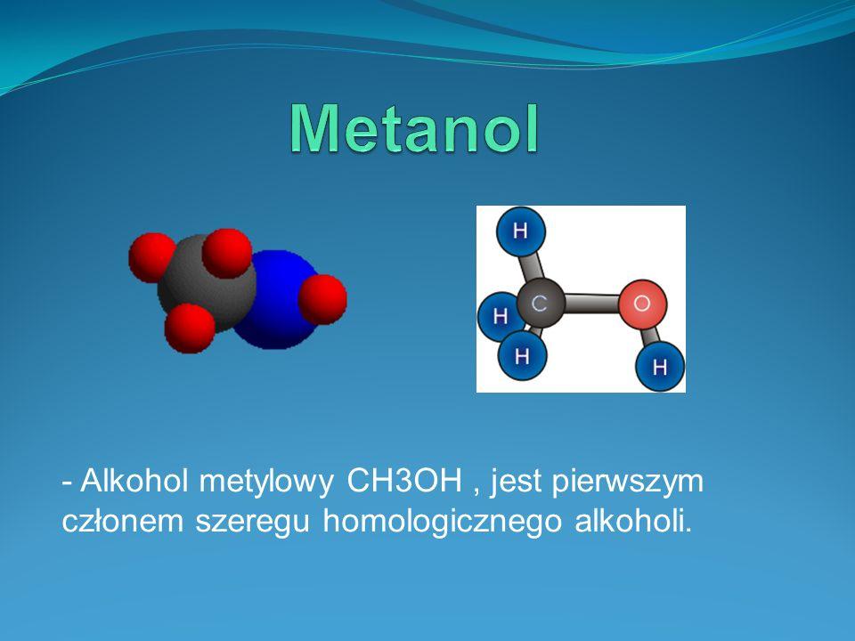 - Czysty metanol jest bezbarwną, łatwo rozpuszczalną w wodzie cieczą o charakterystycznym zapachu.