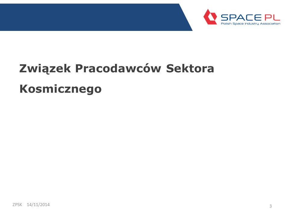 Związek Pracodawców Sektora Kosmicznego 14/11/2014ZPSK 3
