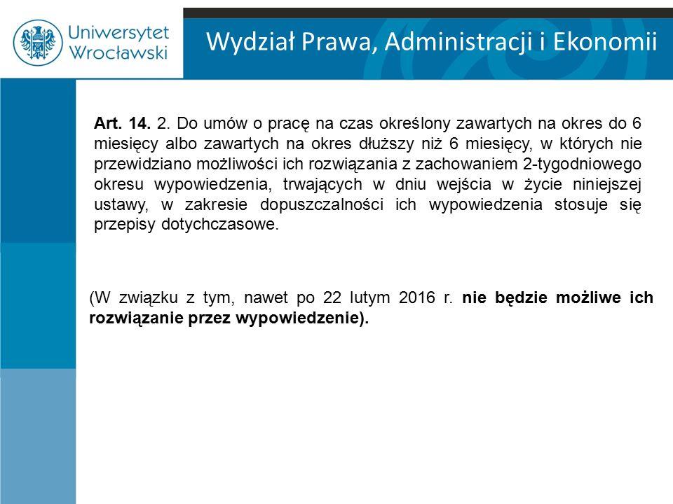 Wydział Prawa, Administracji i Ekonomii (W związku z tym, nawet po 22 lutym 2016 r.