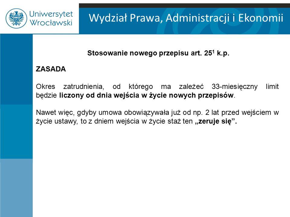 Wydział Prawa, Administracji i Ekonomii WYJĄTKI art.