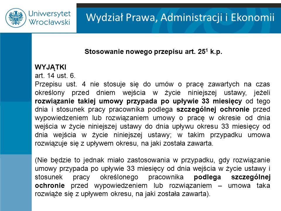 Wydział Prawa, Administracji i Ekonomii WYJĄTEK NR 2 art.