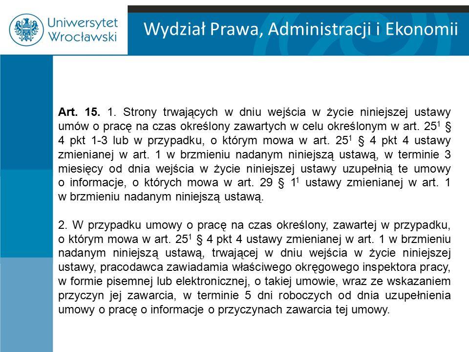 Wydział Prawa, Administracji i Ekonomii Art.15. 1.