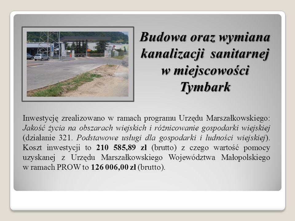 Inwestycję zrealizowano w ramach programu Urzędu Marszałkowskiego: Jakość życia na obszarach wiejskich i różnicowanie gospodarki wiejskiej (działanie