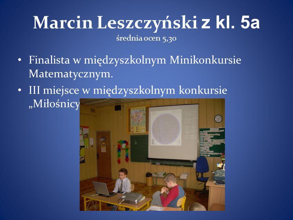 Marcin Leszczyński z kl.
