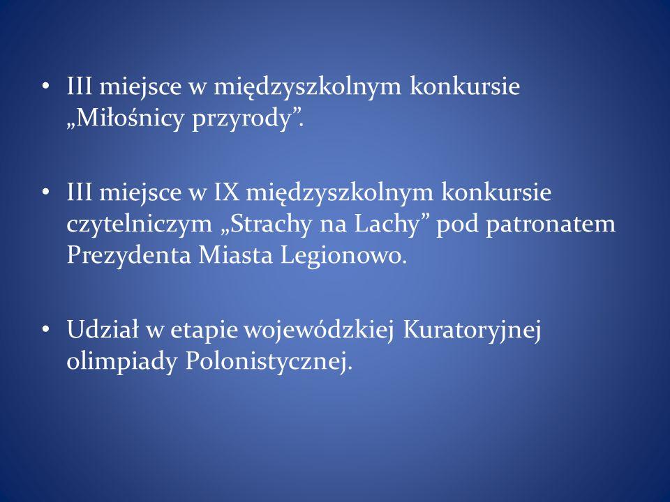 """III miejsce w międzyszkolnym konkursie """"Miłośnicy przyrody ."""