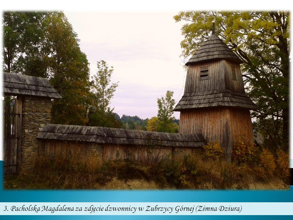 3. Pacholska Magdalena za zdjęcie dzwonnicy w Zubrzycy Górnej (Zimna Dziura)