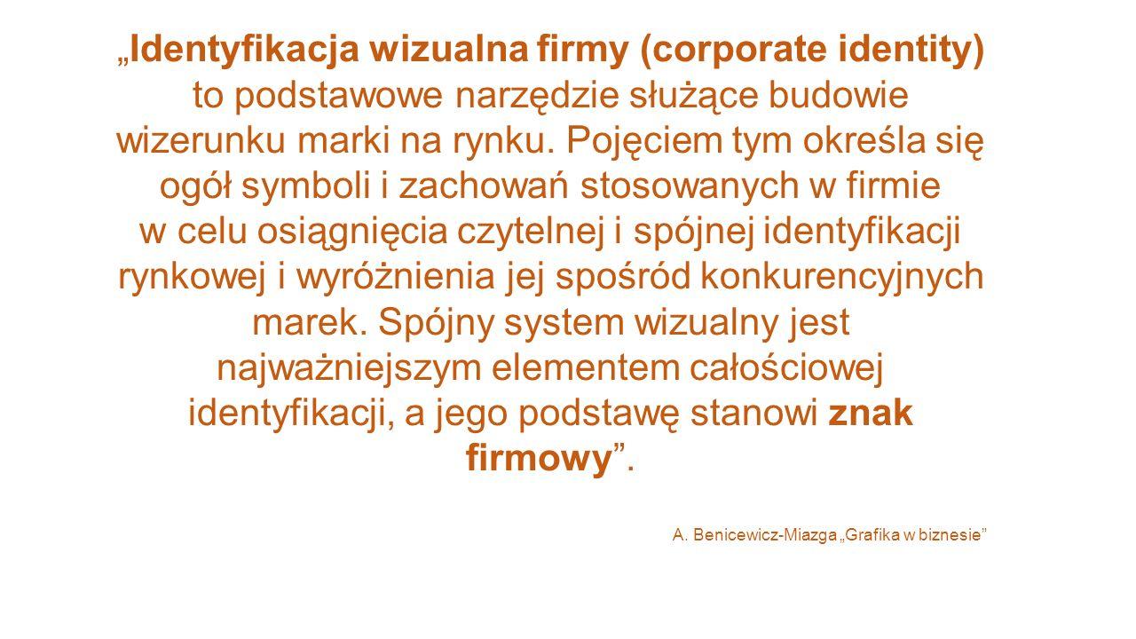 """""""Identyfikacja wizualna firmy (corporate identity) to podstawowe narzędzie służące budowie wizerunku marki na rynku. Pojęciem tym określa się ogół sym"""