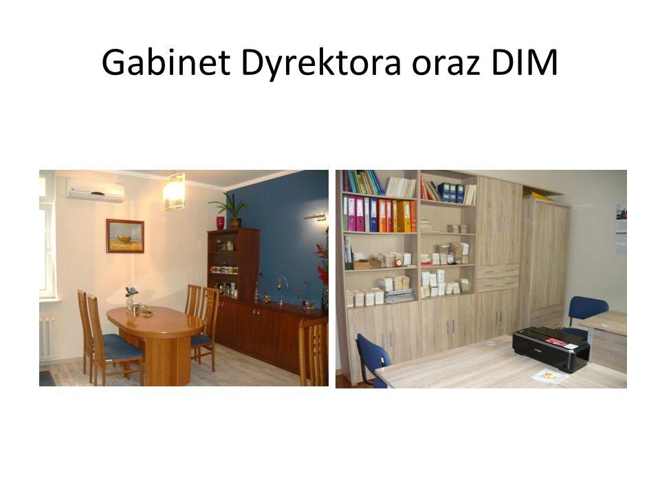 Gabinet Dyrektora oraz DIM