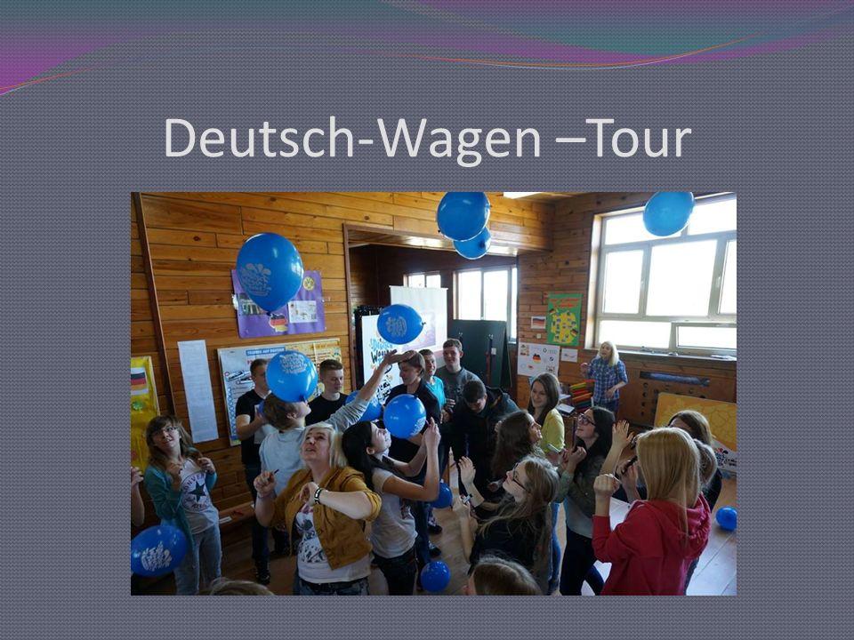 Deutsch-Wagen –Tour
