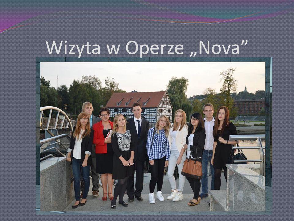 """Wizyta w Operze """"Nova"""""""