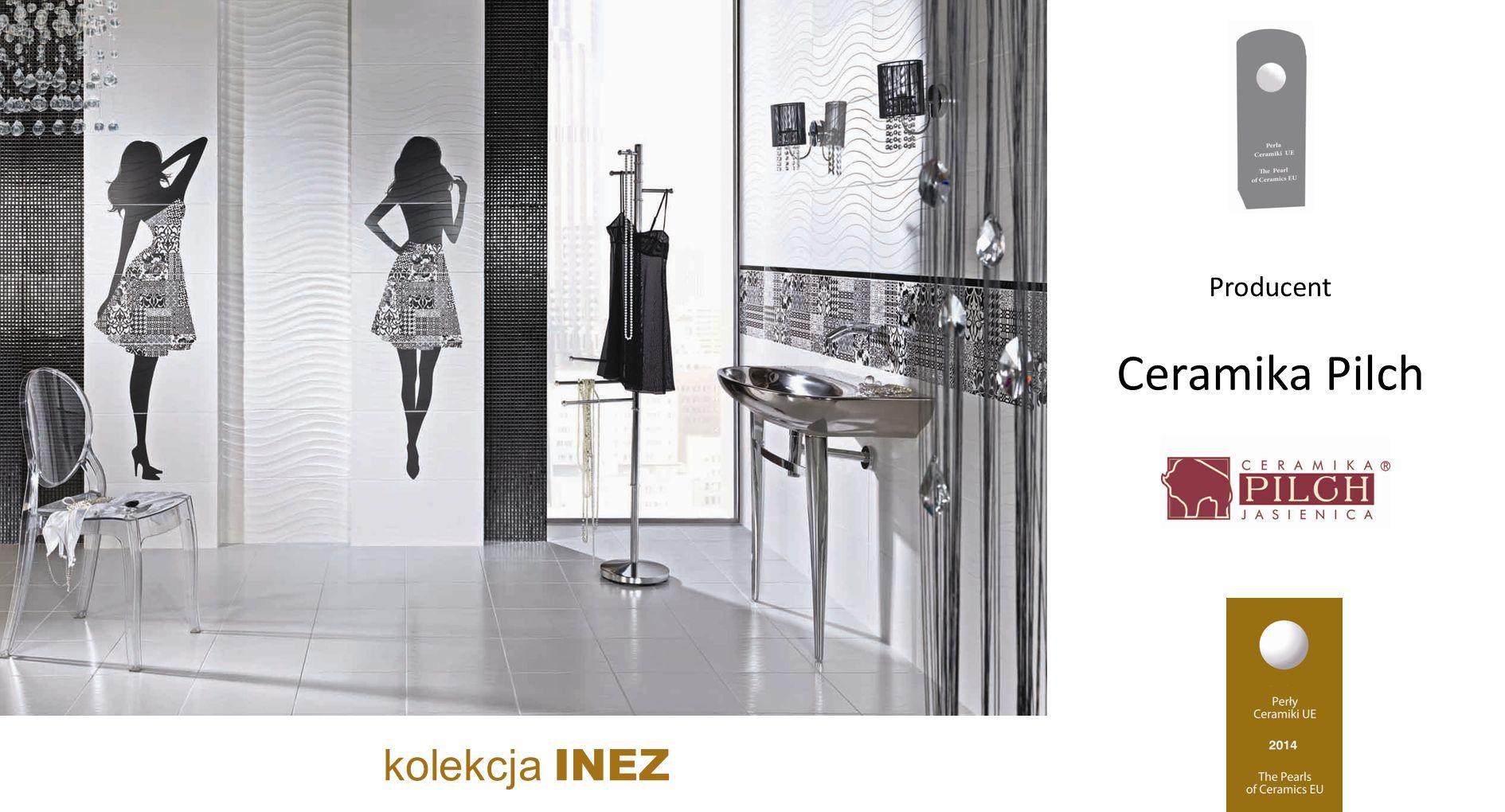 Ceramika Pilch kolekcja INEZ Producent