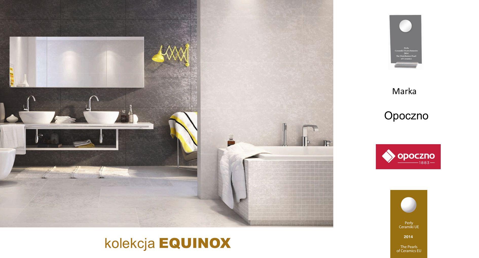 Opoczno kolekcja EQUINOX Marka