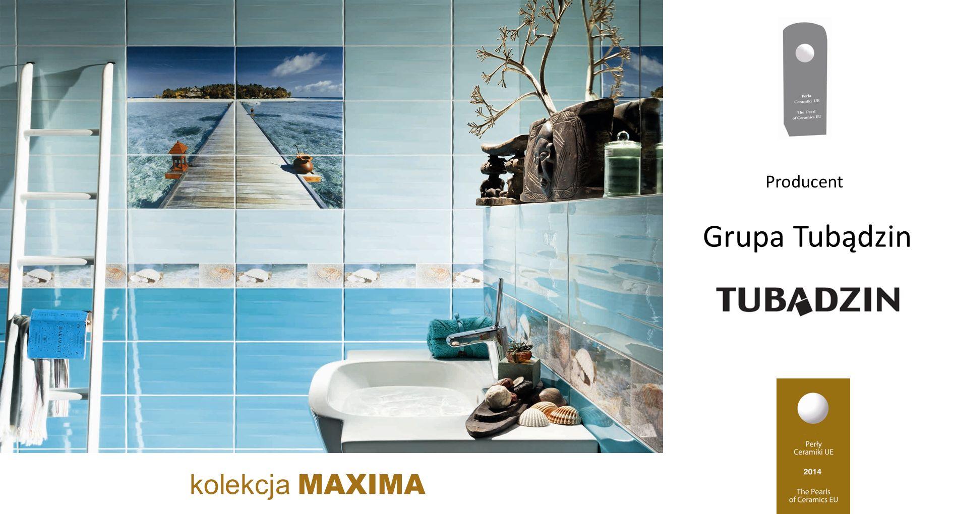 Grupa Tubądzin kolekcja MAXIMA Producent