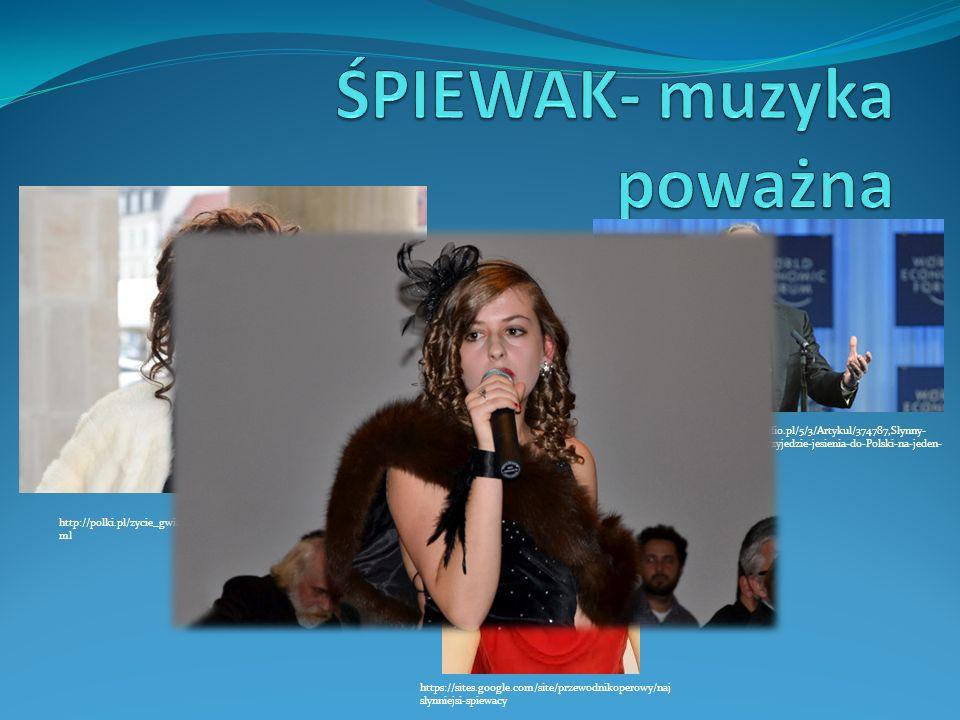 http://polki.pl/zycie_gwiazd_znaniilubiani_artykul,10023721.ht ml https://sites.google.com/site/przewodnikoperowy/naj slynniejsi-spiewacy http://www.p