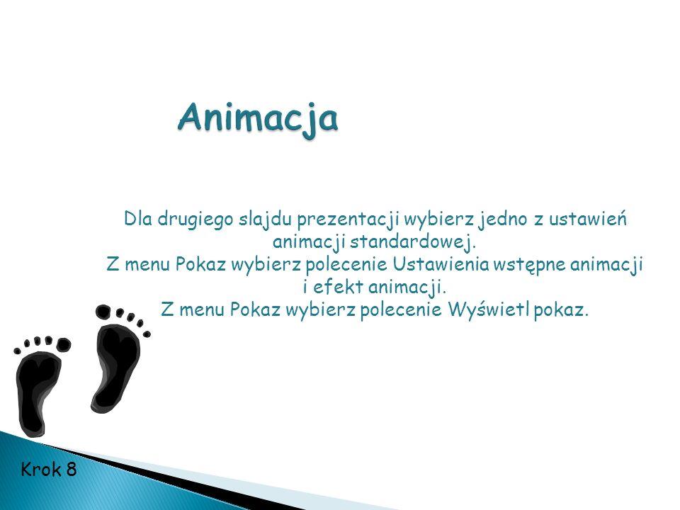 Dla drugiego slajdu prezentacji wybierz jedno z ustawień animacji standardowej. Z menu Pokaz wybierz polecenie Ustawienia wstępne animacji i efekt ani