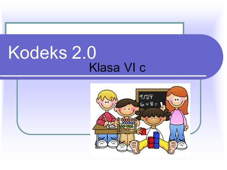 Kodeks 2.0 Klasa VI c