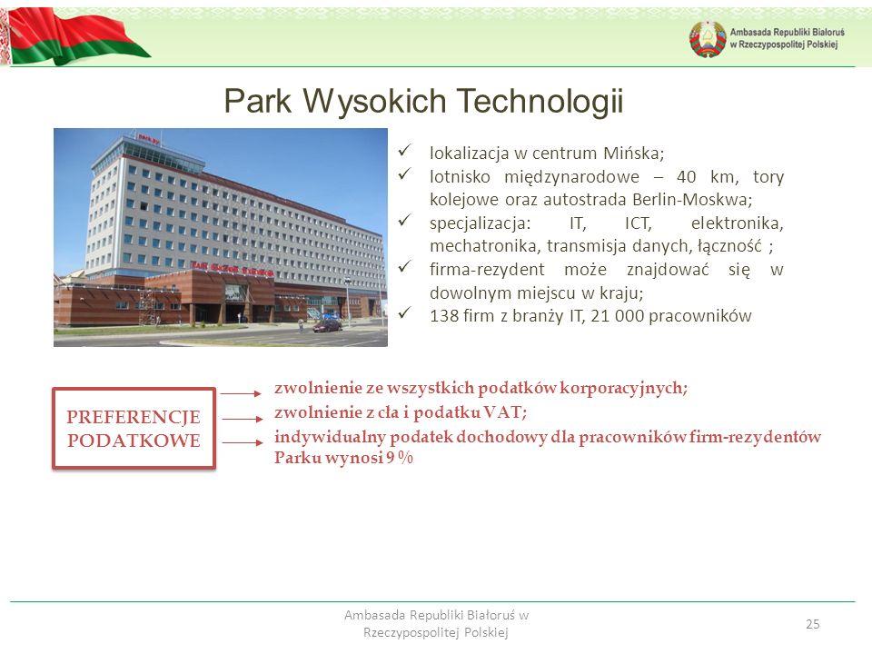Park Wysokich Technologii 25 Ambasada Republiki Białoruś w Rzeczypospolitej Polskiej lokalizacja w centrum Mińska; lotnisko międzynarodowe – 40 km, to