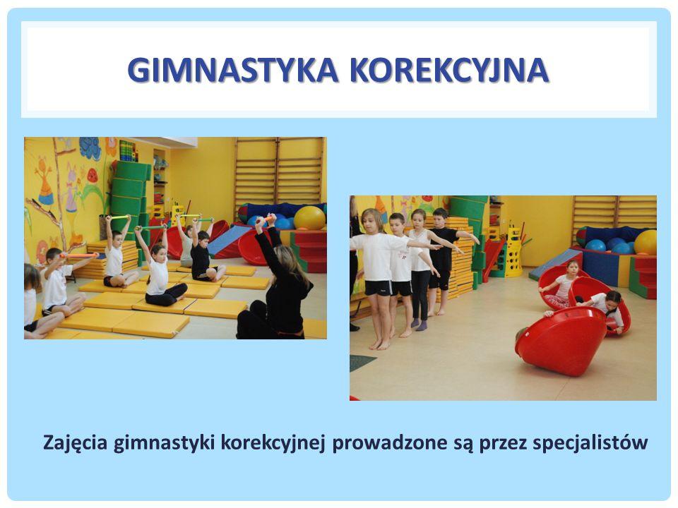 GIMNASTYKA KOREKCYJNA Zajęcia gimnastyki korekcyjnej prowadzone są przez specjalistów
