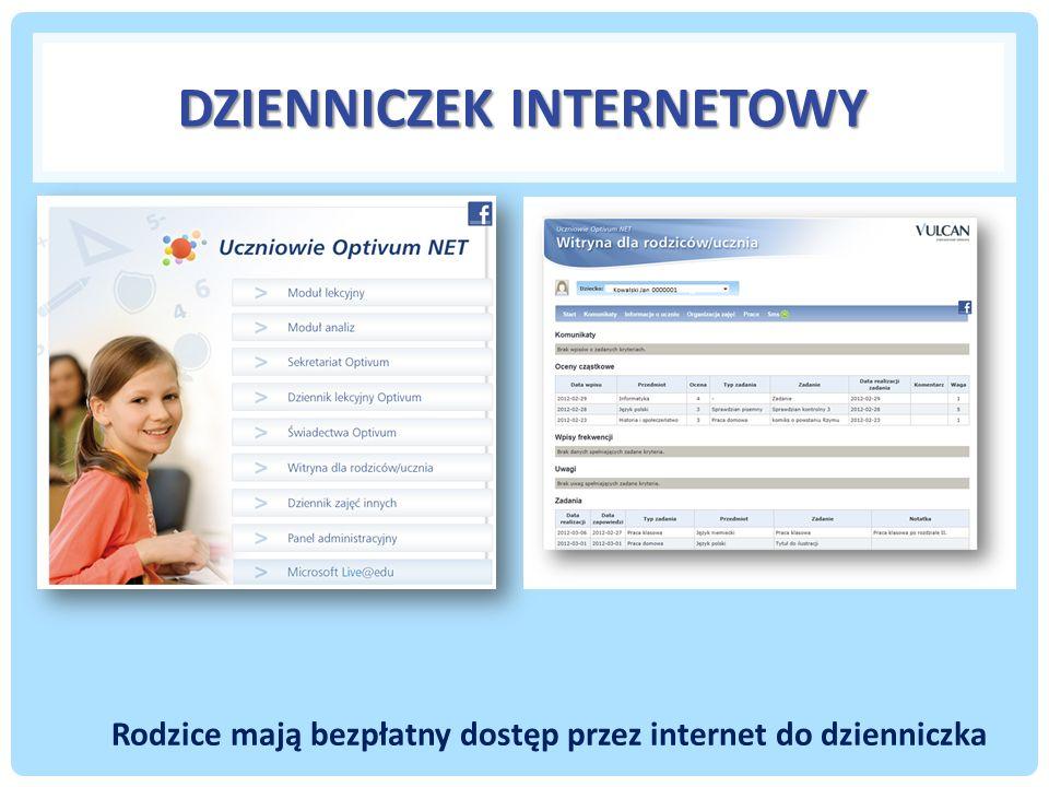 DZIENNICZEK INTERNETOWY Rodzice mają bezpłatny dostęp przez internet do dzienniczka