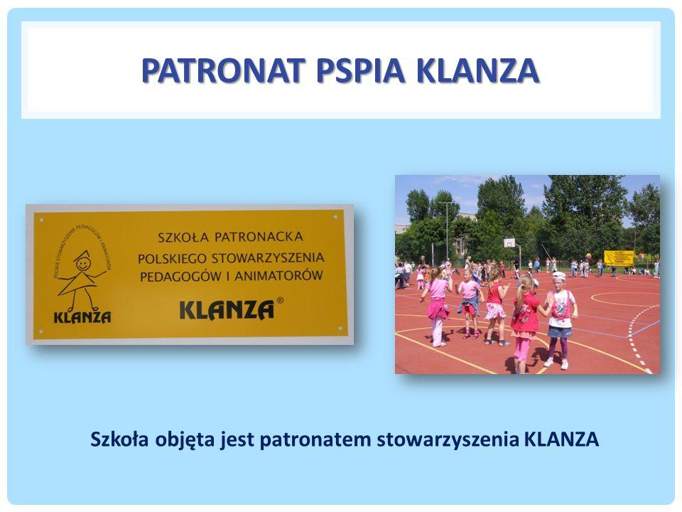 PATRONAT PSPIA KLANZA Szkoła objęta jest patronatem stowarzyszenia KLANZA