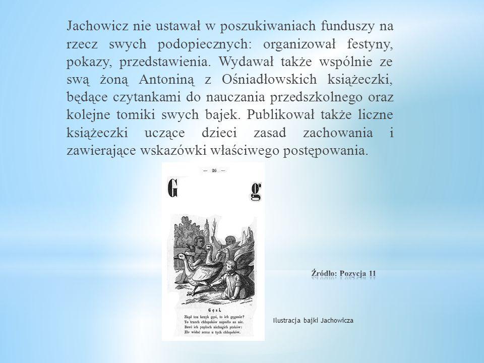 Wkrótce też założył pierwszą w Polsce Ochronkę dla dzieci pozbawionych opieki i dozoru rodzicielskiego, która pomocą otoczyła około 120 dzieci, a mieś
