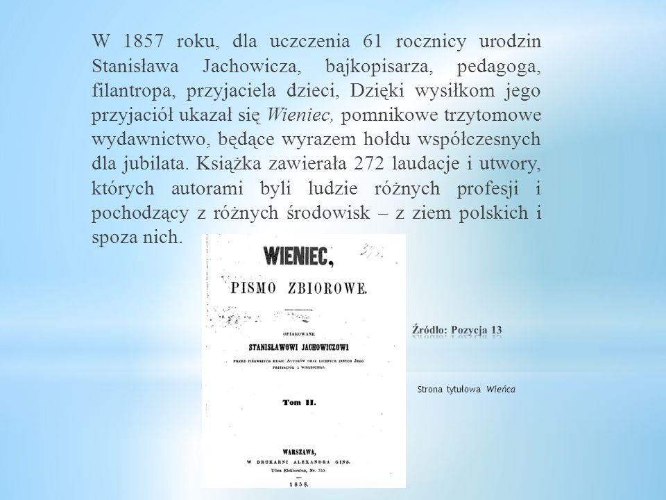 Jachowicz nie ustawał w poszukiwaniach funduszy na rzecz swych podopiecznych: organizował festyny, pokazy, przedstawienia. Wydawał także wspólnie ze s