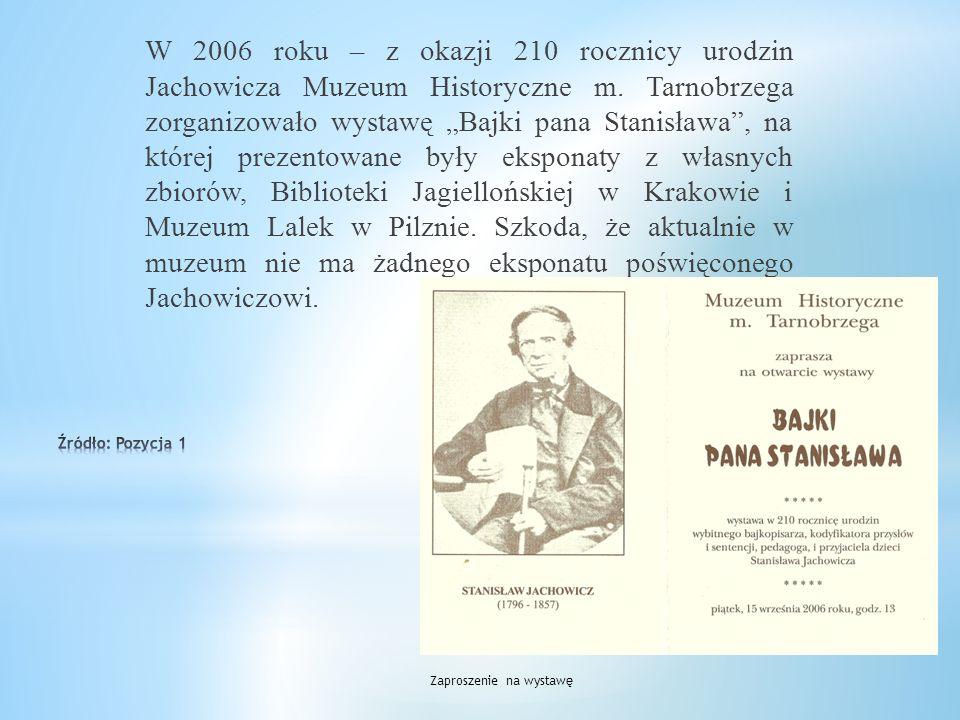 W 1986 roku z okazji 190 rocznicy urodzin Stanisława Jachowicza Towarzystwo Przyjaciół Tarnobrzega wybiło pamiątkowy medal na cześć poety. Awers i rew