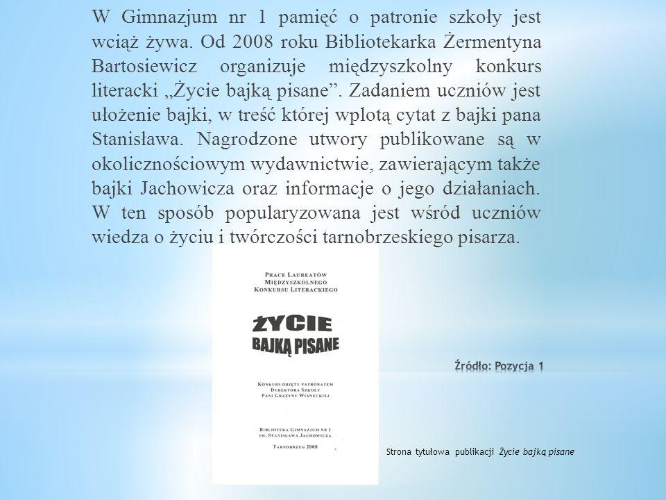 Imię Stanisława Jachowicza nosiła też usytuowana przy ulicy o tej samej nazwie Szkoła Podstawowa nr 1, a aktualnie bajkopisarz jest patronem Gimnazjum