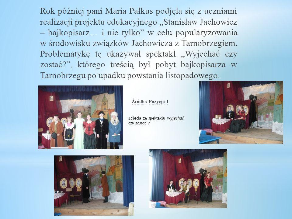"""W 2007 roku polonistka Maria Pałkus przygotowała ze swoimi uczniami barwny spektakl """"Bajki pana Jachowicza"""", inscenizując sceny z utworów poety. Przed"""