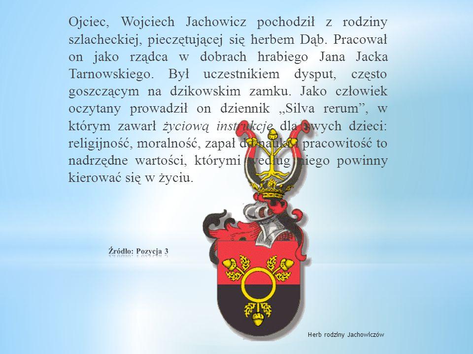 Ojciec, Wojciech Jachowicz pochodził z rodziny szlacheckiej, pieczętującej się herbem Dąb.