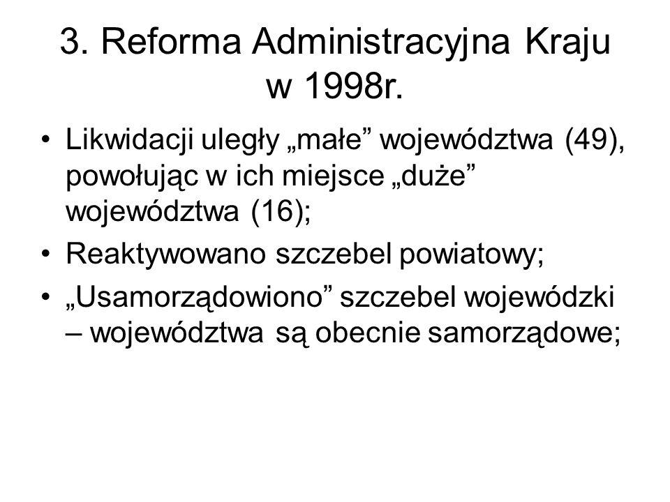 3. Reforma Administracyjna Kraju w 1998r.