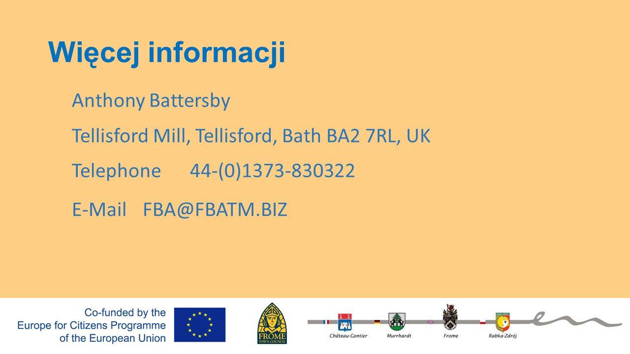 Więcej informacji Anthony Battersby Tellisford Mill, Tellisford, Bath BA2 7RL, UK Telephone44-(0)1373-830322 E-MailFBA@FBATM.BIZ