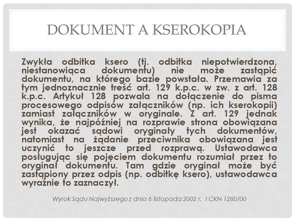 DOKUMENT A KSEROKOPIA Zwykła odbitka ksero (tj.