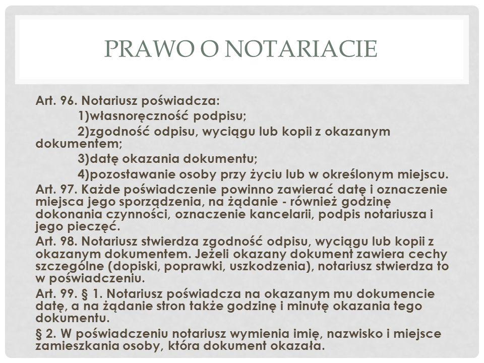 PRAWO O NOTARIACIE Art.96.