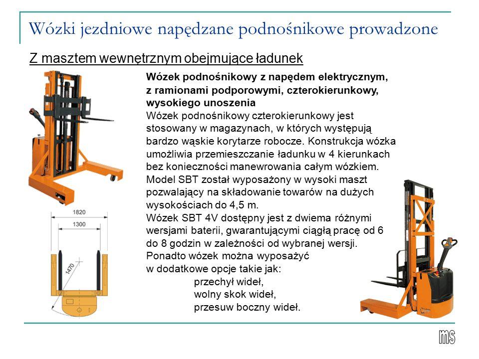 Wózki jezdniowe napędzane podnośnikowe prowadzone Z masztem wewnętrznym obejmujące ładunek Wózek podnośnikowy z napędem elektrycznym, z ramionami podporowymi, czterokierunkowy, wysokiego unoszenia Wózek podnośnikowy czterokierunkowy jest stosowany w magazynach, w których występują bardzo wąskie korytarze robocze.