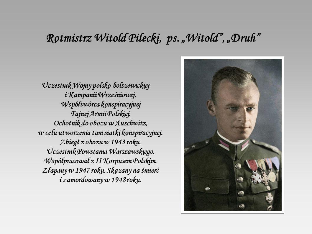"Rotmistrz Witold Pilecki, ps. ""Witold , ""Druh Rotmistrz Witold Pilecki, ps."