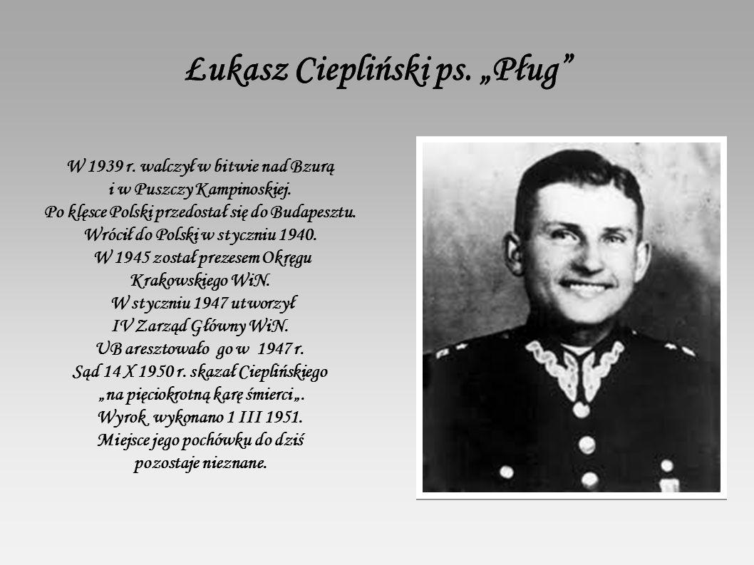 """Łukasz Ciepliński ps. """"Pług Łukasz Ciepliński ps."""