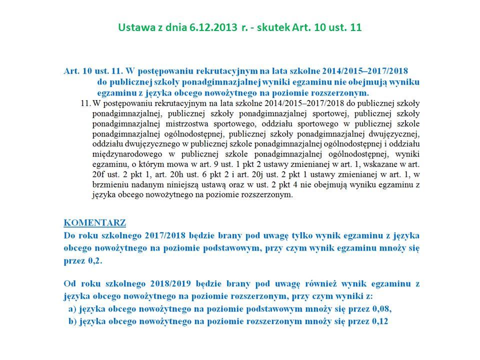 Ustawa z dnia 6.12.2013 r. - skutek Art. 10 ust. 11