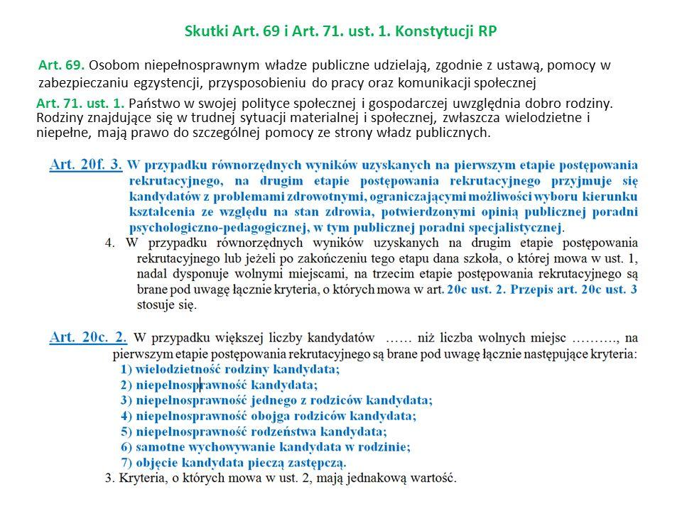 Art. 69. Osobom niepełnosprawnym władze publiczne udzielają, zgodnie z ustawą, pomocy w zabezpieczaniu egzystencji, przysposobieniu do pracy oraz komu